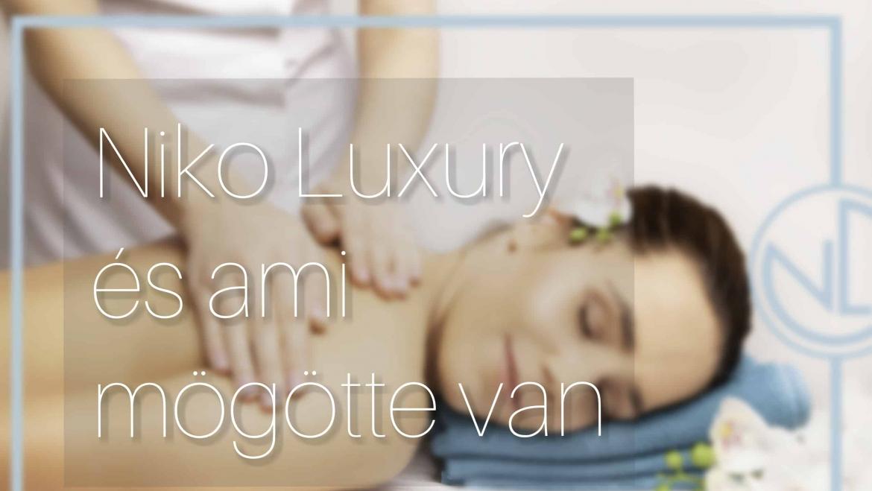 Niko Luxury masszázsszalon, és a brand, ami mögötte van.