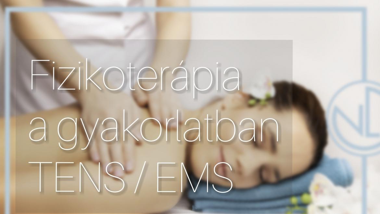 Fizikoterápia a gyakorlatban TENS/EMS
